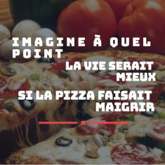 image a quel point la pizza serait mieux